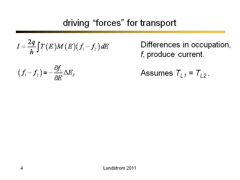 "driving ""forces"" for transport"
