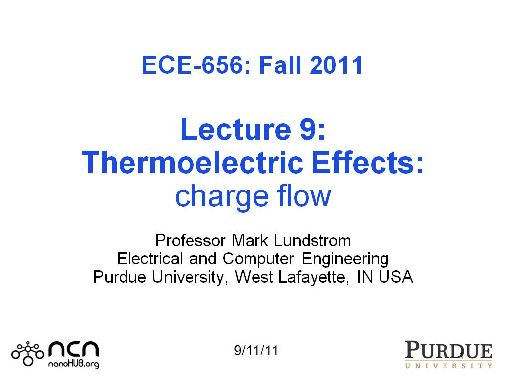 nanoHUB.org - Resources: ECE 656 Lecture 9: Thermoelectric Effects ...