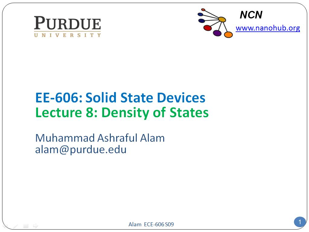 EE-606: Solid State Devices Lecture 8: Density of States