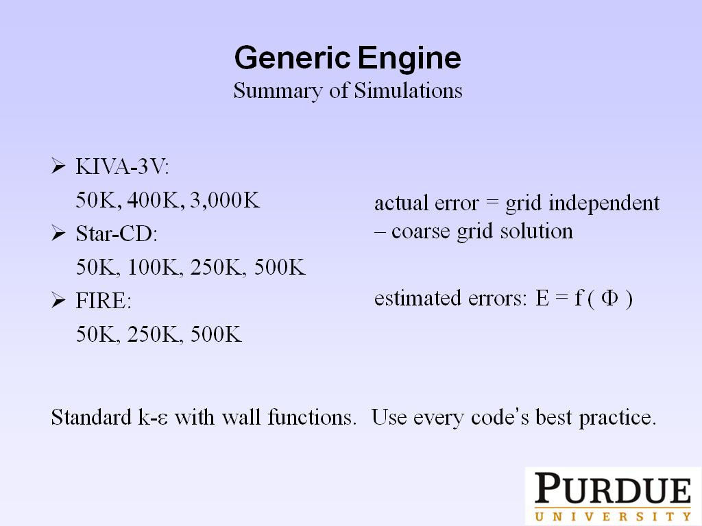 Generic Engine Summary of Simulations