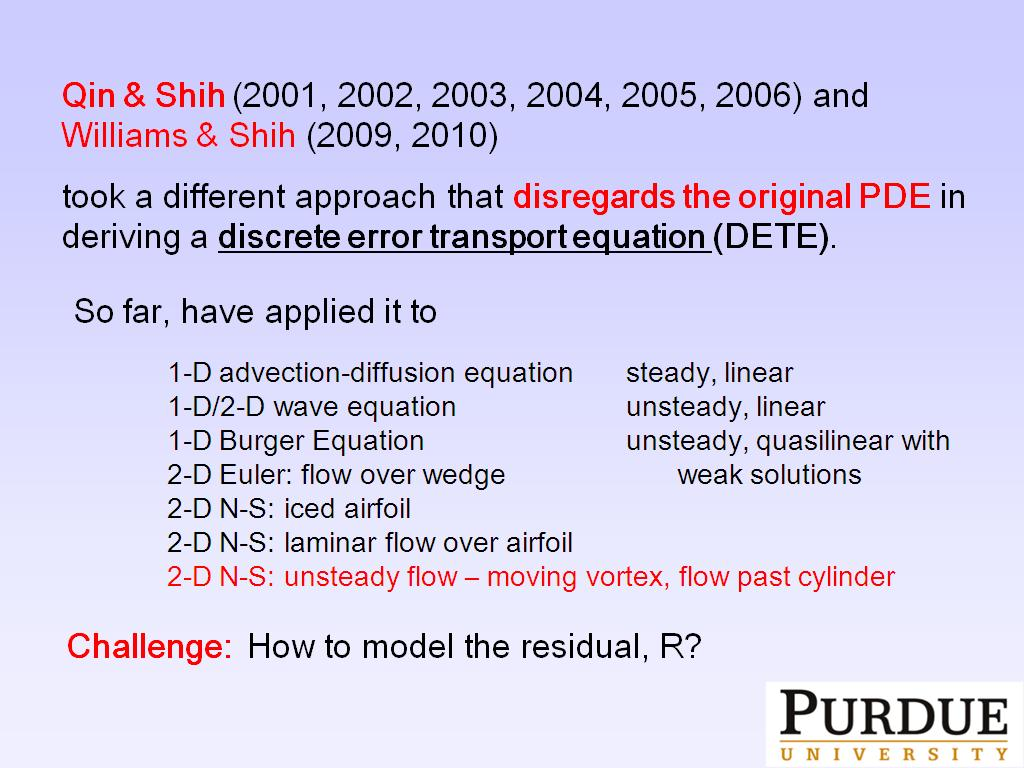 A different approach that disregards the original PDE in deriving a discrete error transport equation (DETE)