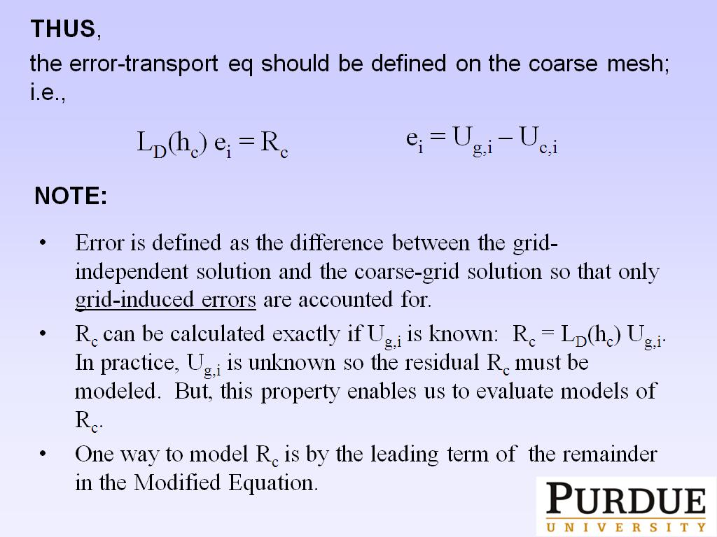 THUS, the error-transport eq should be defined on the coarse mesh