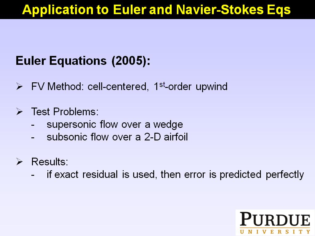 Application to Euler and Navier-Stokes Eqs