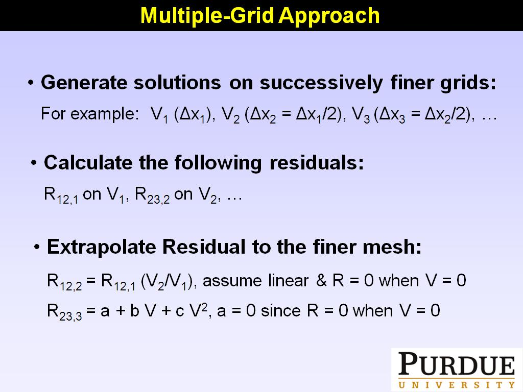 Multiple-Grid Approach