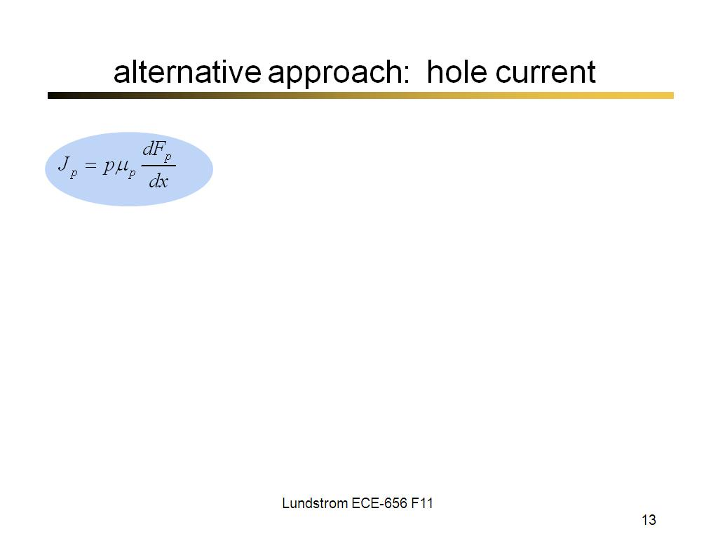 alternative approach: hole current