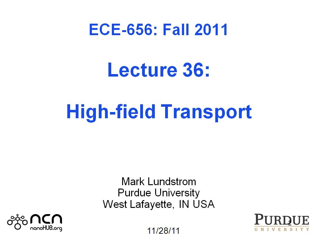 ECE 656 Lecture 36: High-field Transport