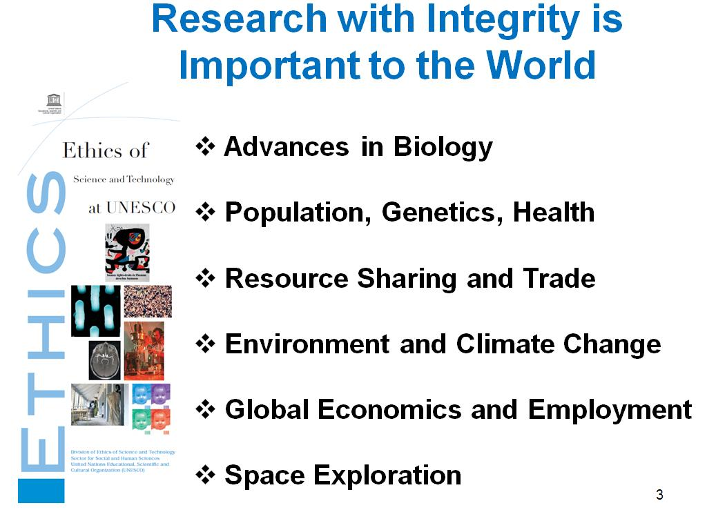 Research with Integrity is Important to the World