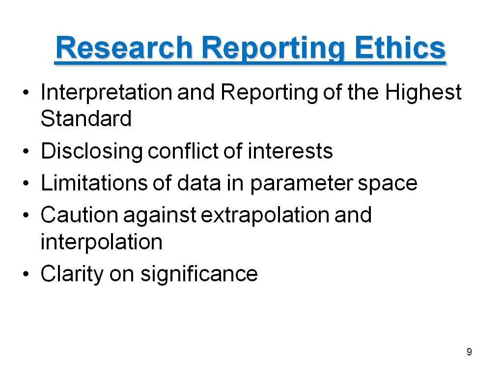 Research Reporting Ethics