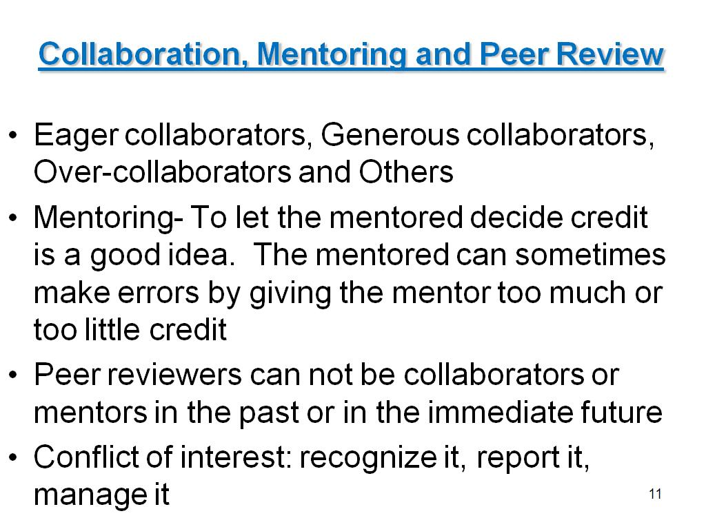 Collaboration, Mentoring and Peer Review