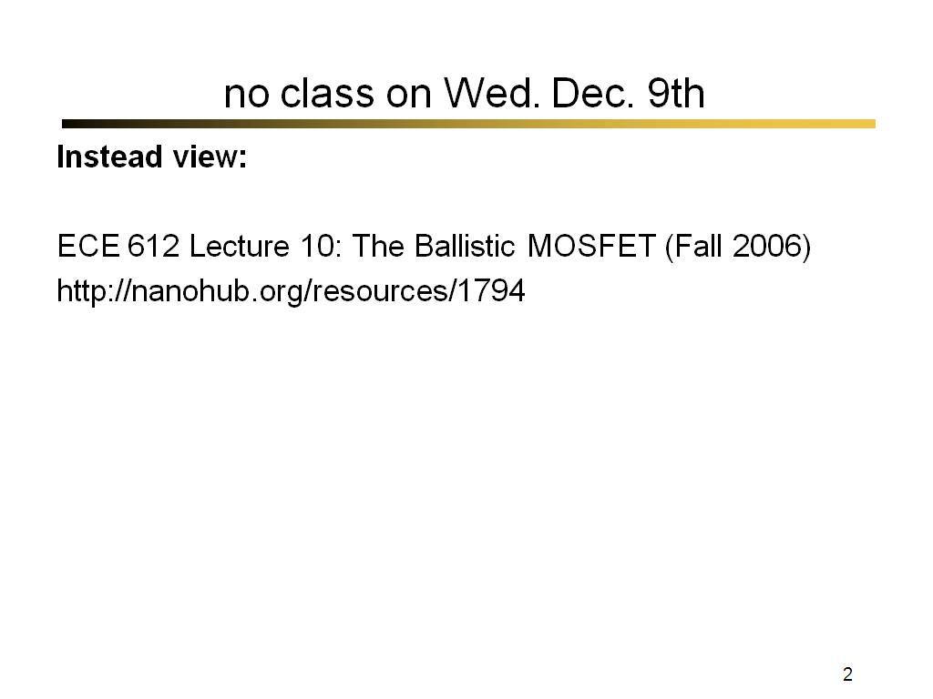 no class on Wed. Dec. 9th