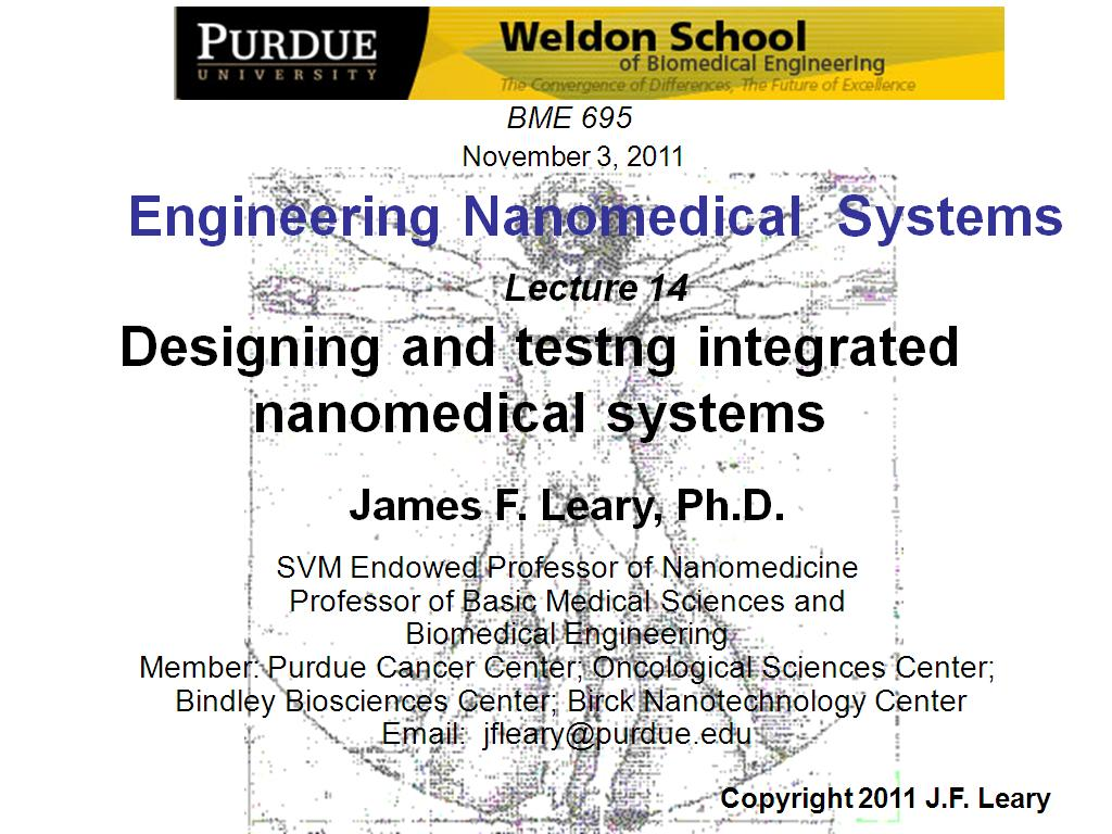 ECE 695L Lecture 14: Designing and testng integrated nanomedical systems