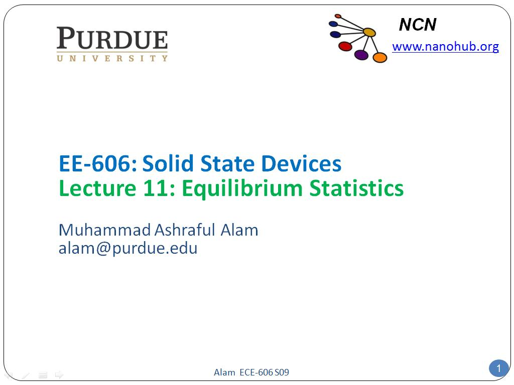 EE-606: Solid State Devices Lecture 11: Equilibrium Statistics
