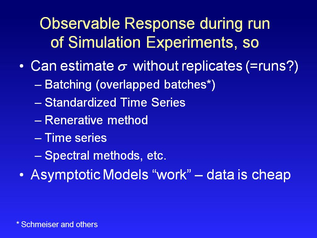 Observable Response during run of Simulation Experiments, so