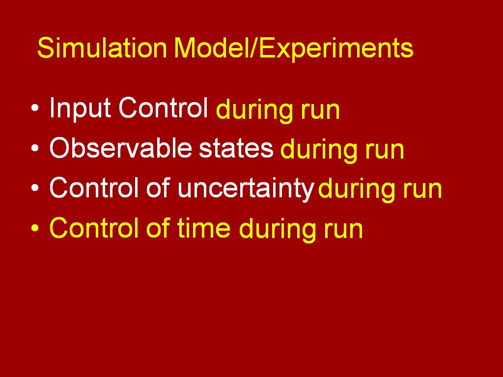 Simulation Model/Experiments