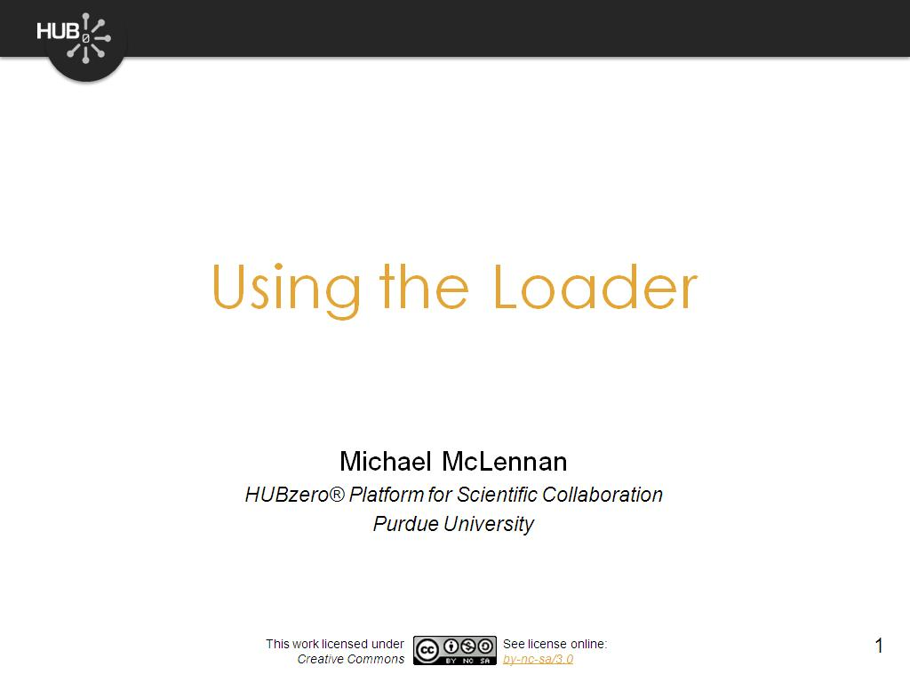 Using the Loader