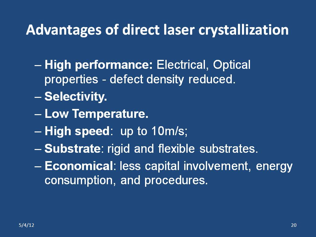 Advantages of direct laser crystallization