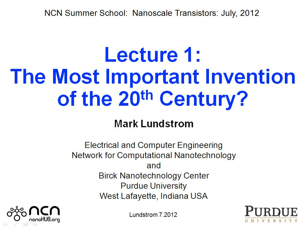 Lecture 1: The Most Important Invention of the 20th Century?