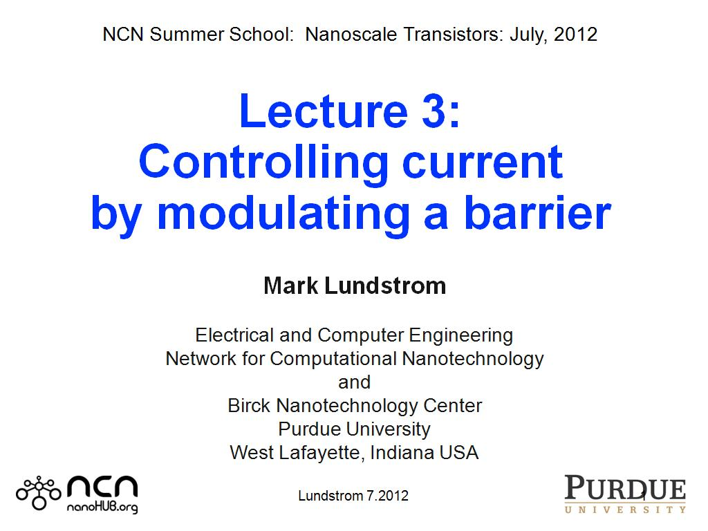 Lecture 3: Controlling current by modulating a barrier