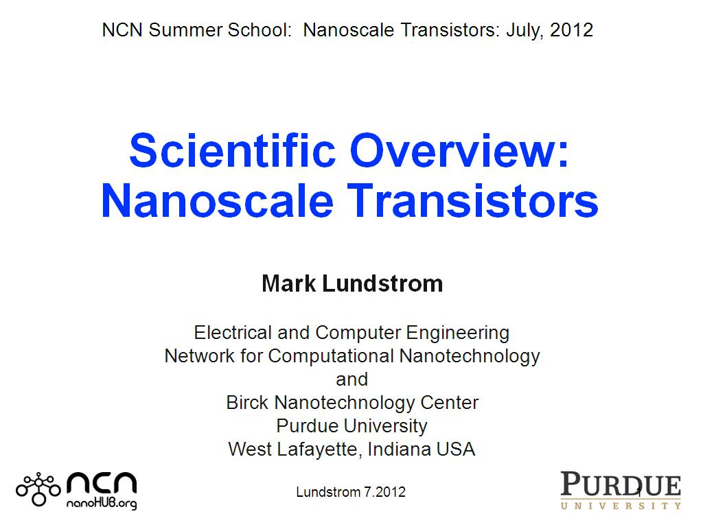 Scientific Overview: Nanoscale Transistors