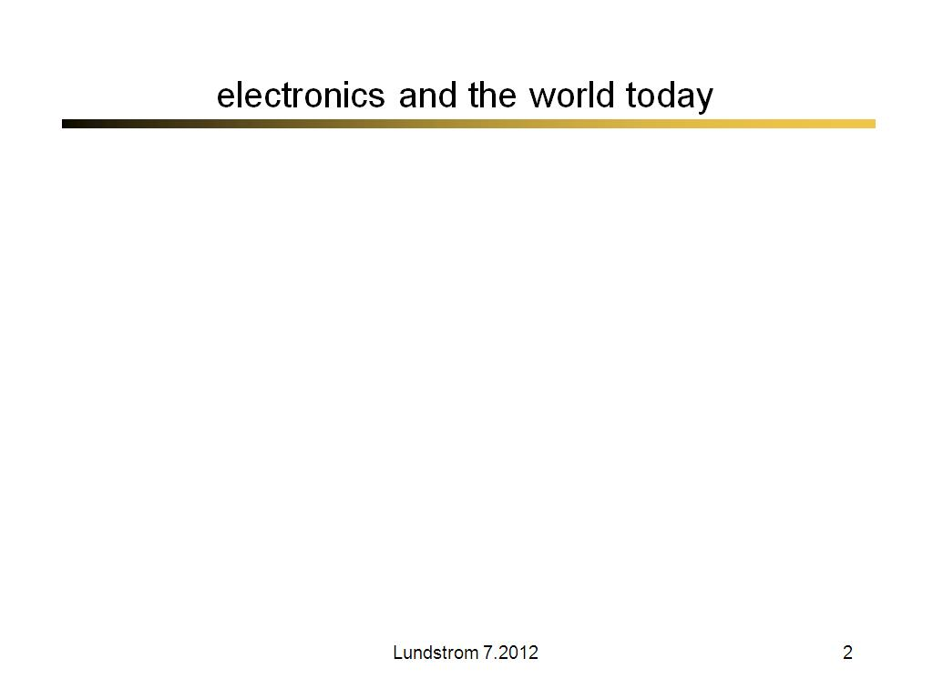 electronics and the world today