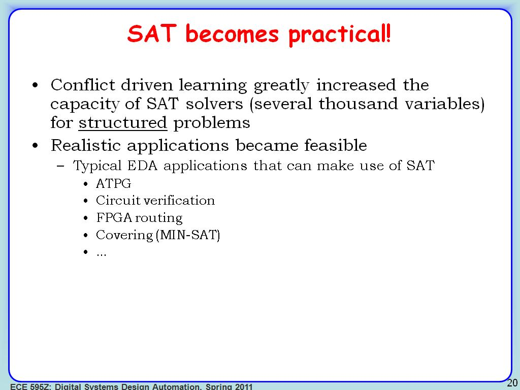 SAT becomes practical!