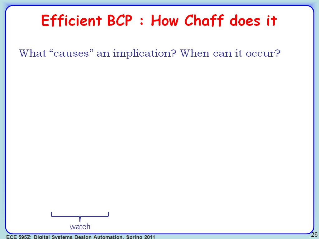 Efficient BCP : How Chaff does it