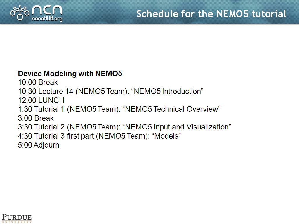 Schedule for the NEMO5 tutorial
