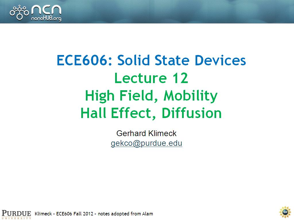 Lecture 12 High Field, Mobility Hall Effect, Diffusion