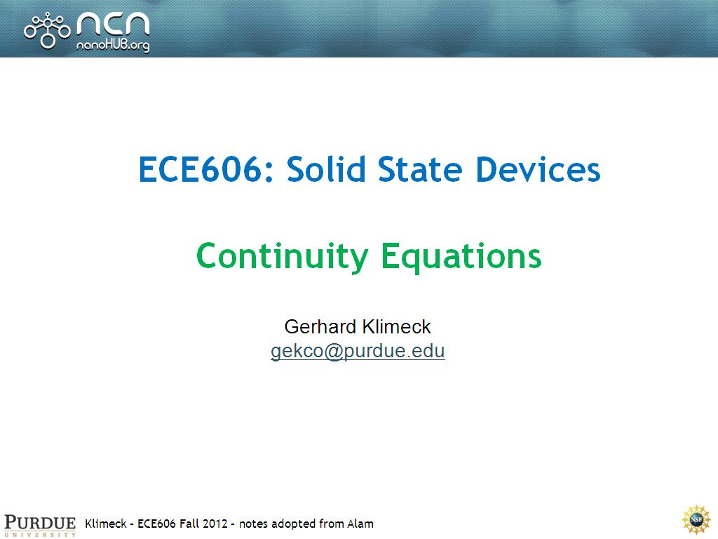 ECE606: Solid State Devices Continuity Equations