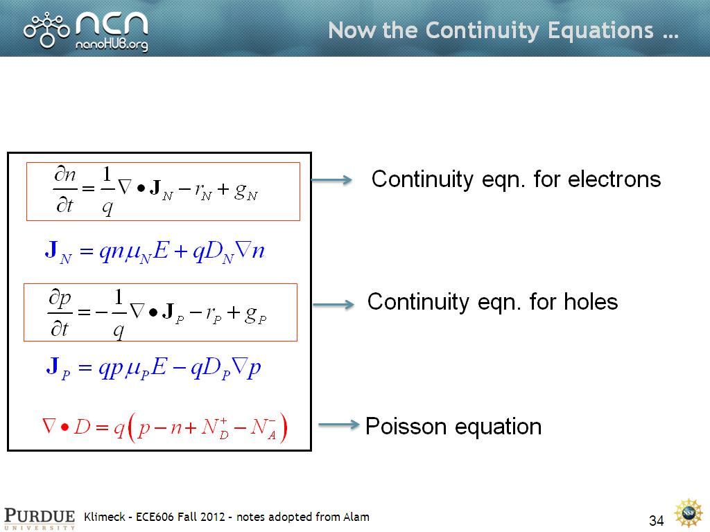 Now the Continuity Equations …