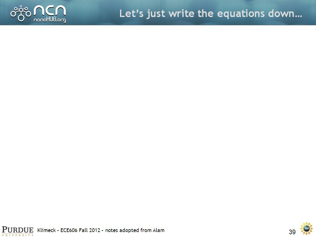 Let's just write the equations down…