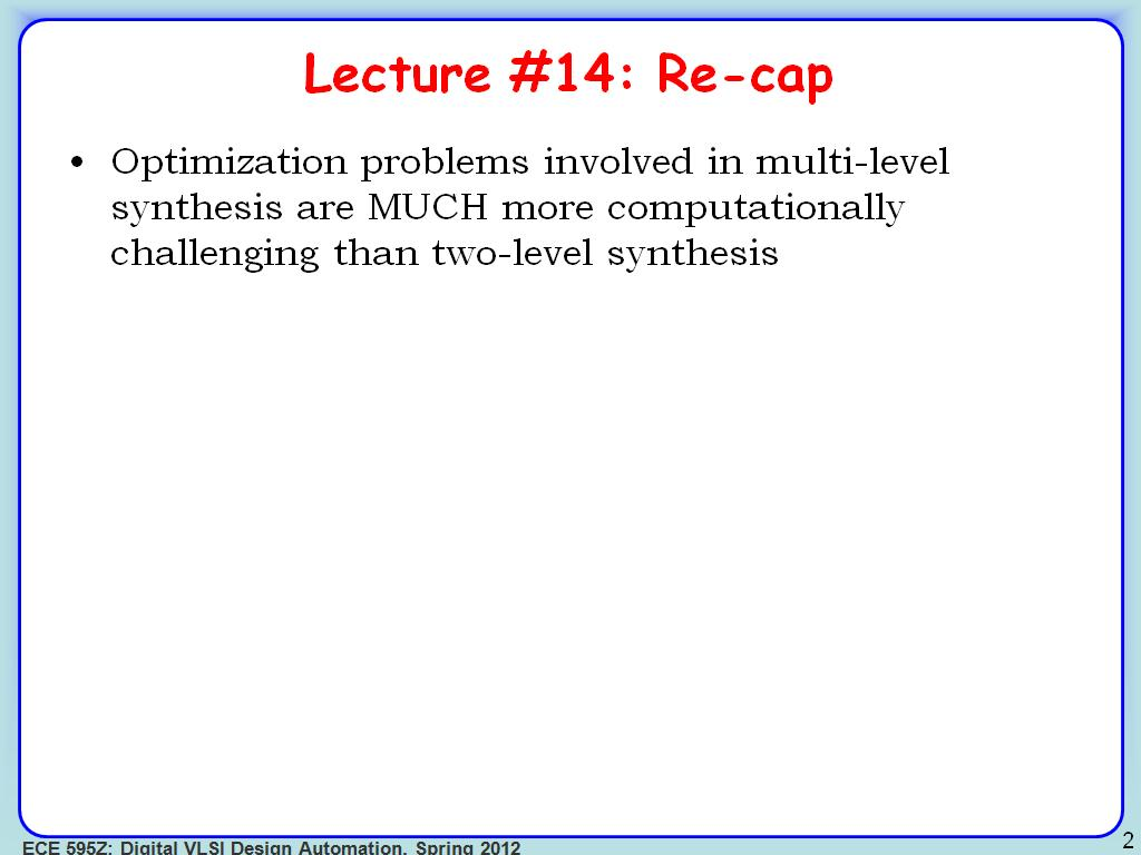 Lecture #14: Re-cap