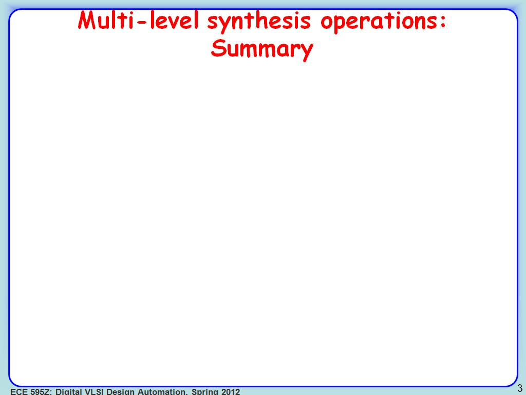 Multi-level synthesis operations: Summary