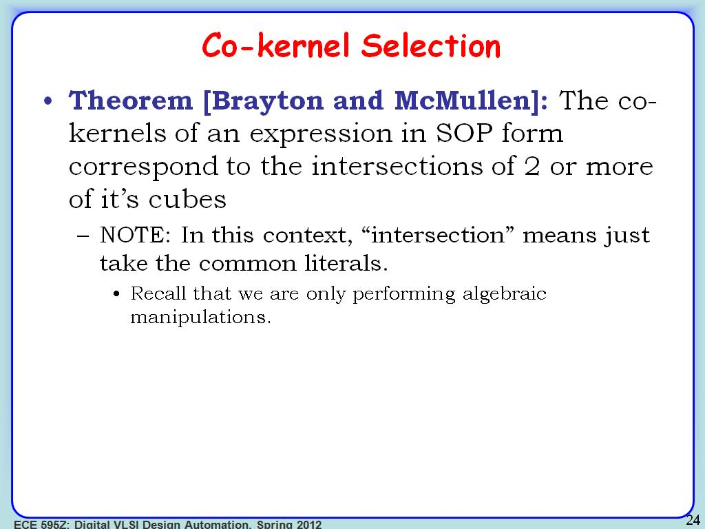 Co-kernel Selection