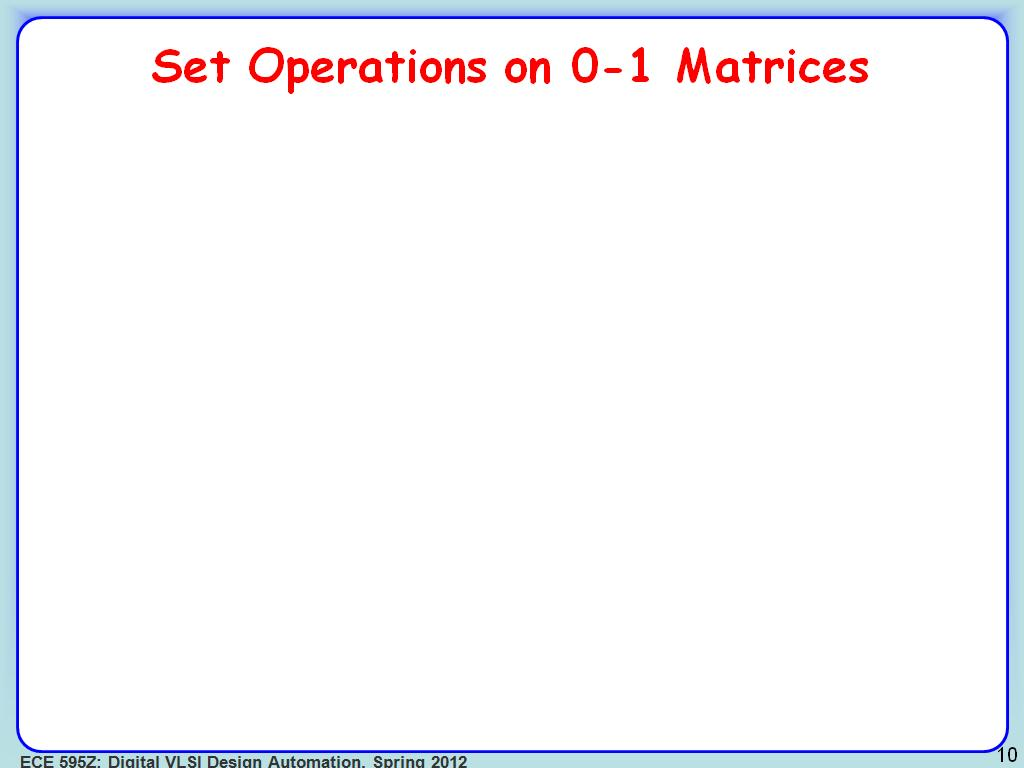 Set Operations on 0-1 Matrices
