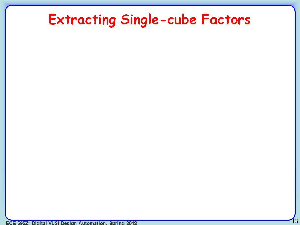 Extracting Single-cube Factors