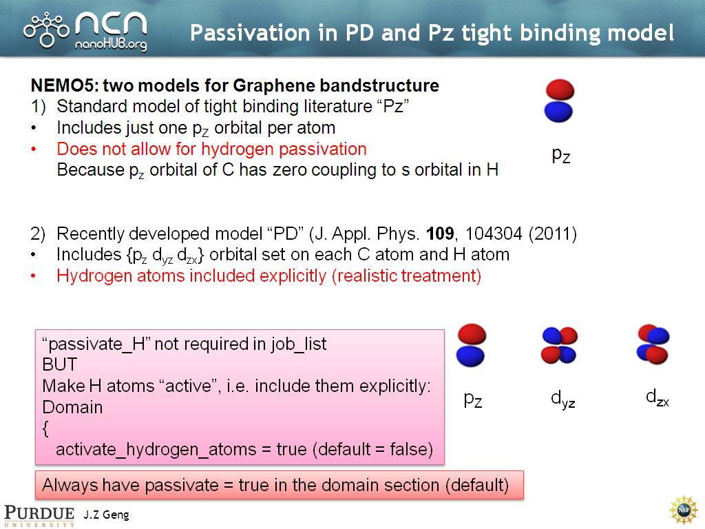 Passivation in PD and Pz tight binding model