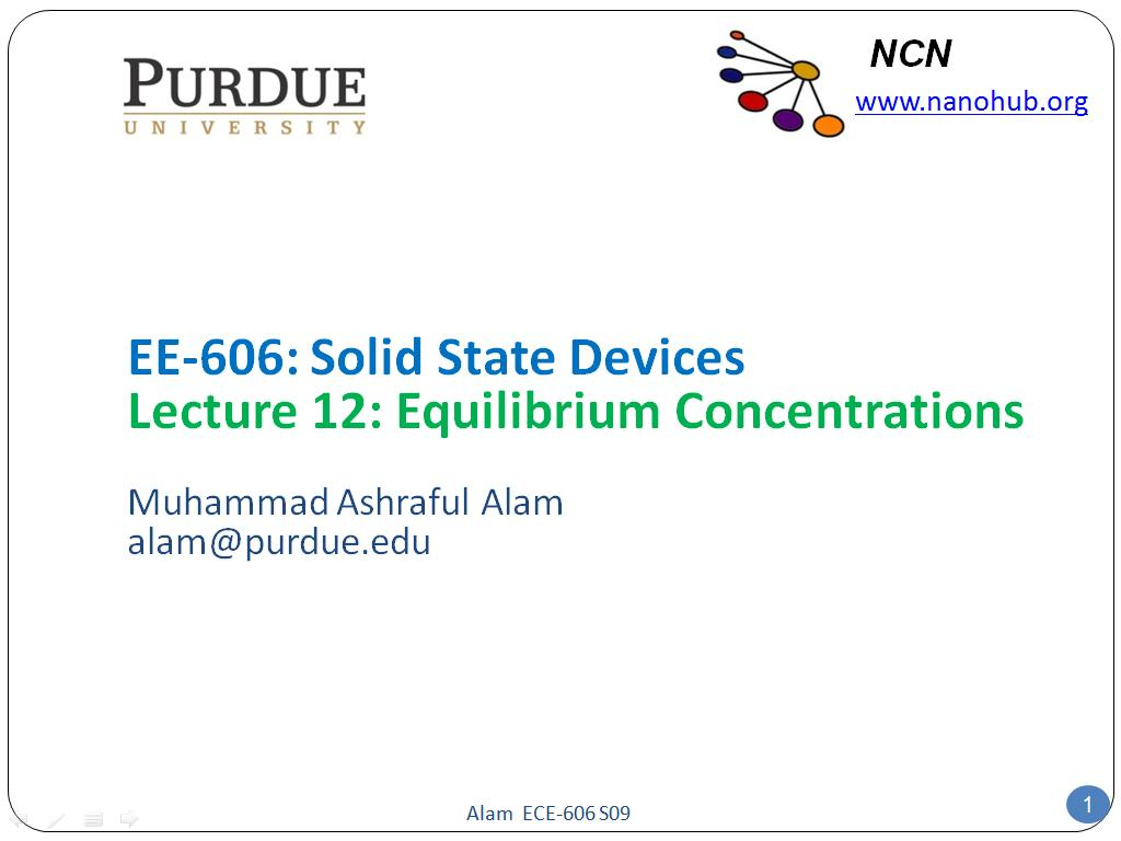 EE-606: Solid State Devices Lecture 12: Equilibrium Concentrations