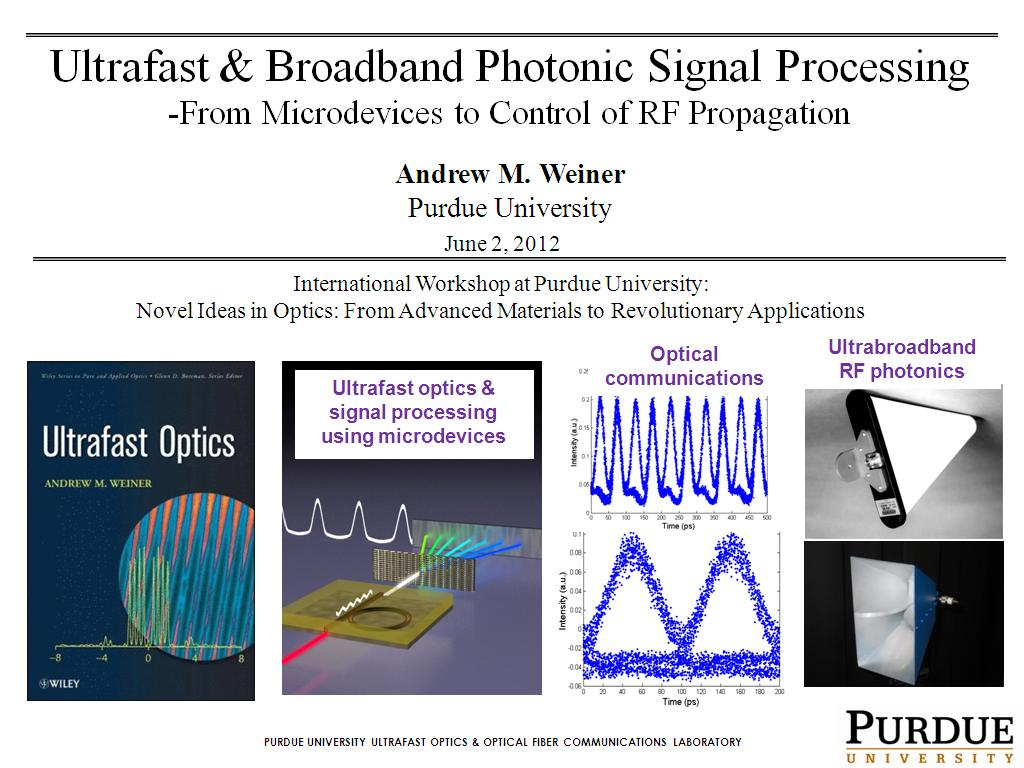 Ultrafast & Broadband Photonic Signal Processing -From Microdevices to Control of RF Propagation