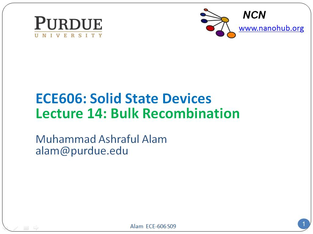 ECE606: Solid State Devices Lecture 14: Bulk Recombination