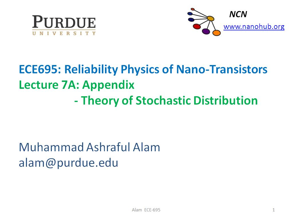 Lecture 7A: Appendix - Theory of Stochastic Distribution