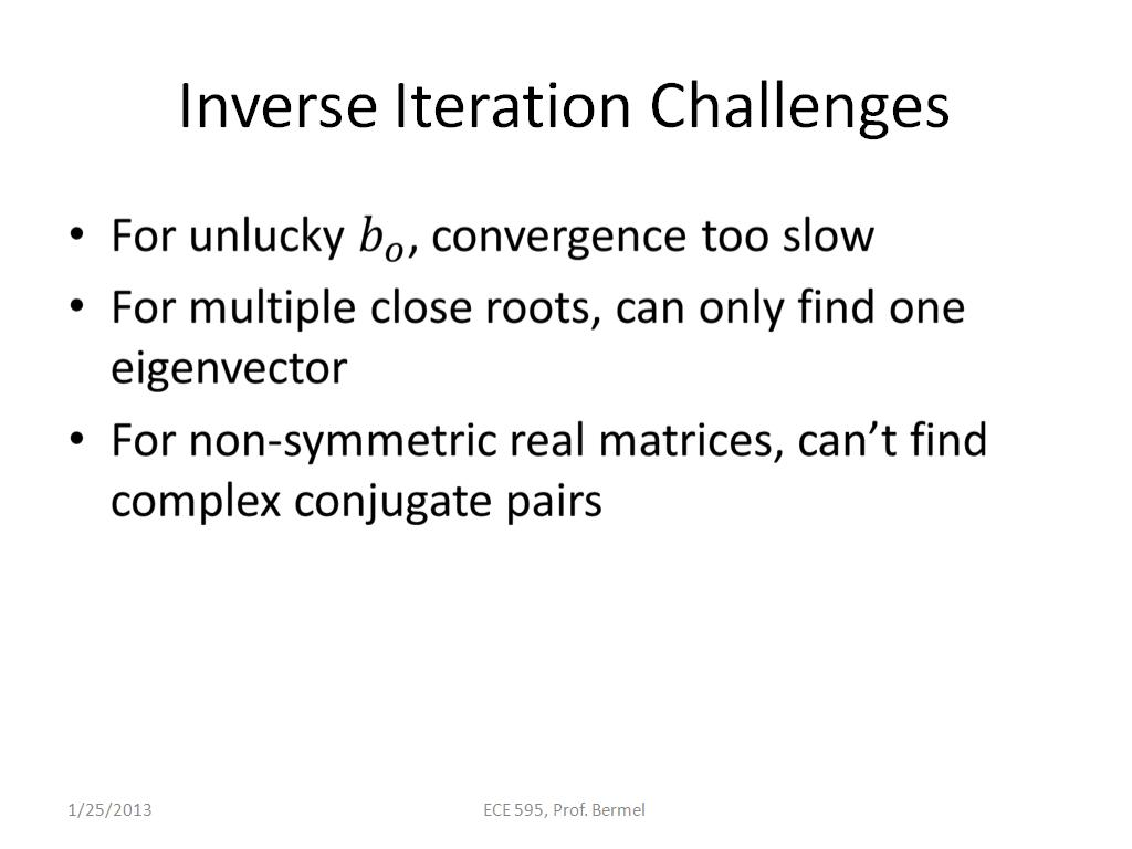 Inverse Iteration Challenges