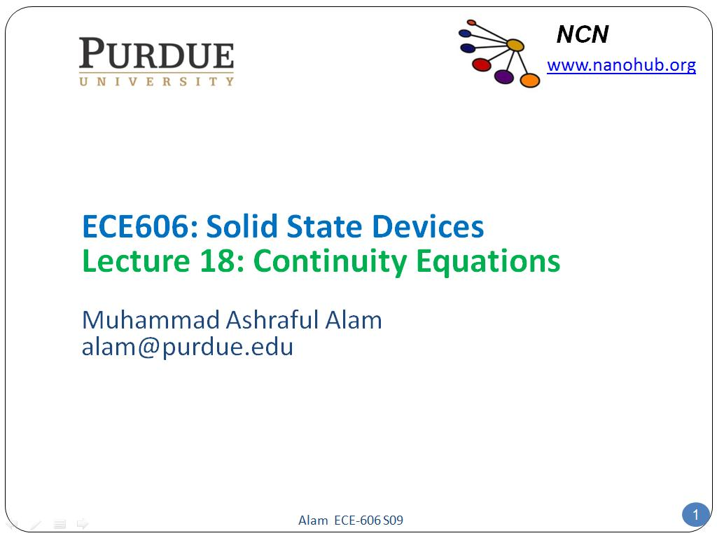 ECE606: Solid State Devices Lecture 18: Continuity Equations