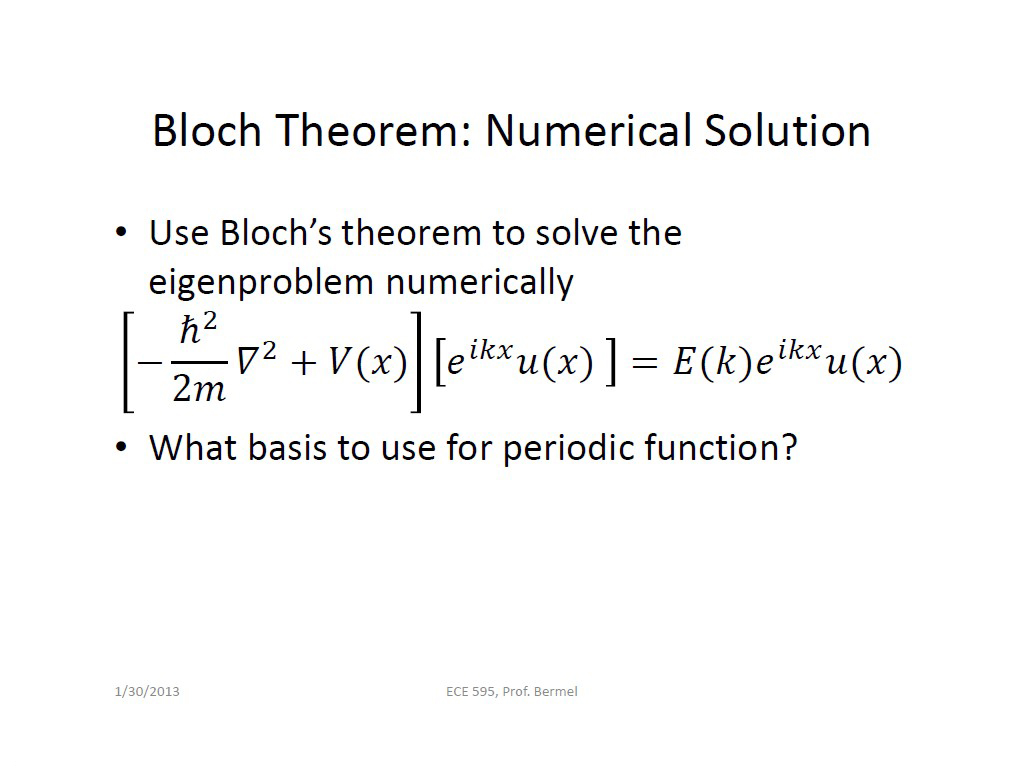Bloch Theorem: Numerical Solution