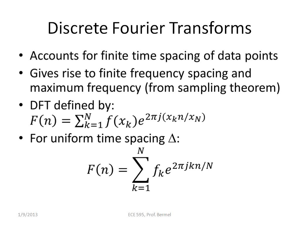 Discrete Fourier Transforms