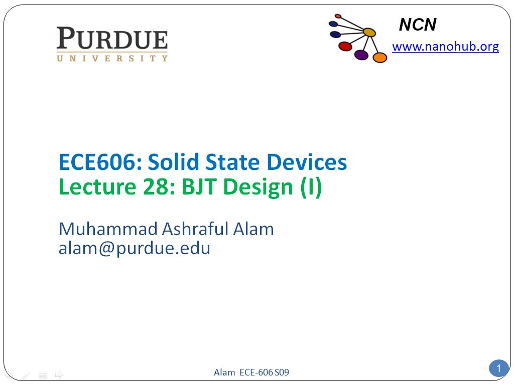 ECE606: Solid State Devices Lecture 28: BJT Design (I)