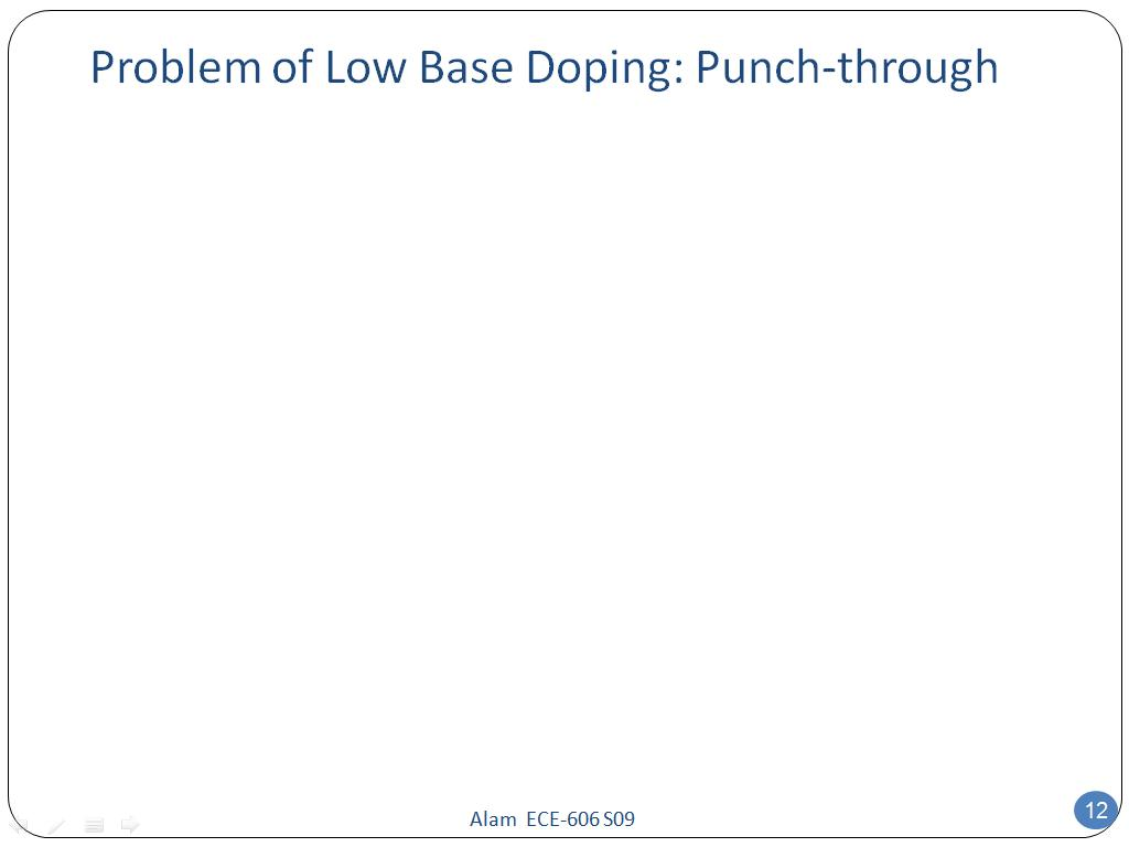 Problem of Low Base Doping: Punch-through