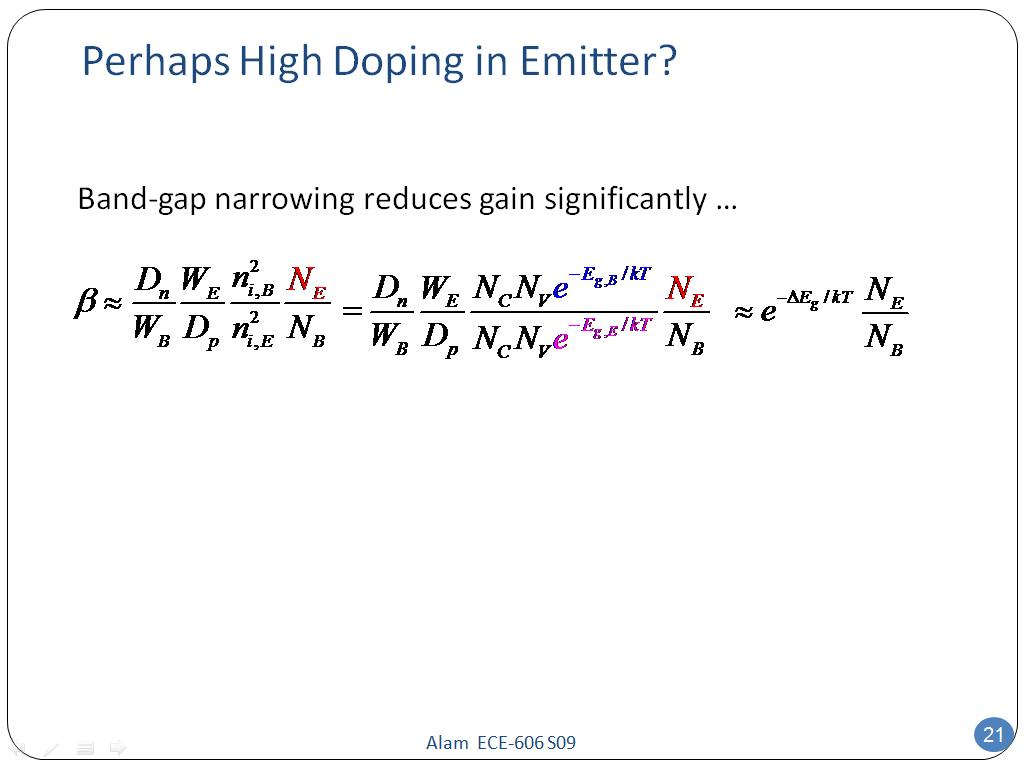 Perhaps High Doping in Emitter?