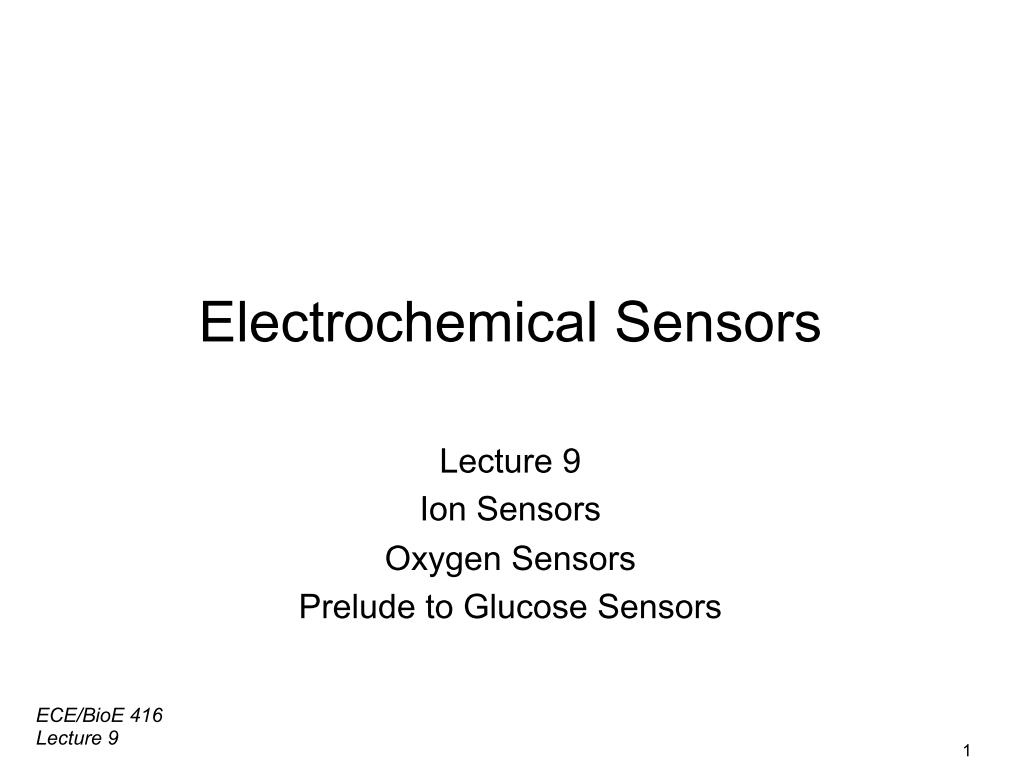 Lecture 9: Electrochemical Sensors