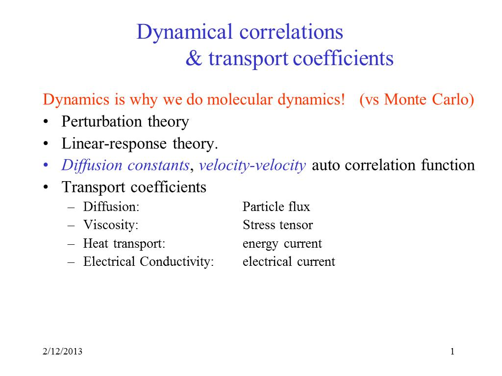 Dynamical correlations & transport coefficients